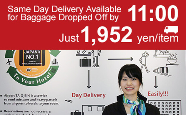 Same Day Delivery Available for Baggage Dropped Off by 11:00 Just 1,952 yen/item